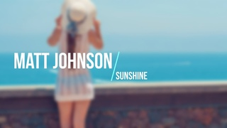 Matt Jonhson - Sunshine