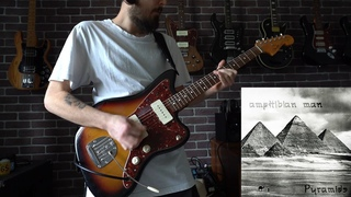 Amphibian Man - Anubis Wrath (Guitar Playthrough 2020)