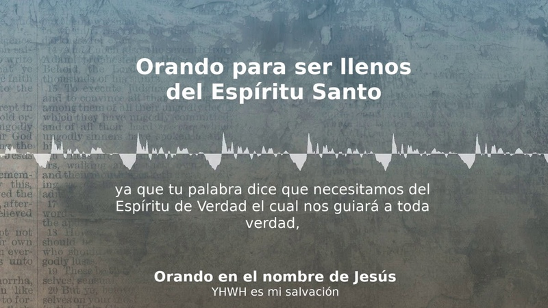 🙌🏻 13 Orando para ser llenos del Espíritu Santo