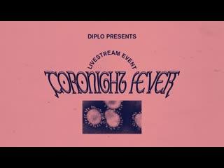 Coronight Fever b2b with Dillon Francis (Livestream 11)