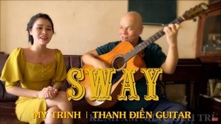 Sway  | Mỹ Trinh & Thanh Điền Guitar