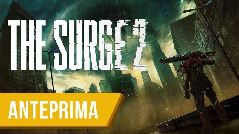 The Surge 2 lamiere e morte nel nuovo Soulslike Sci Fi