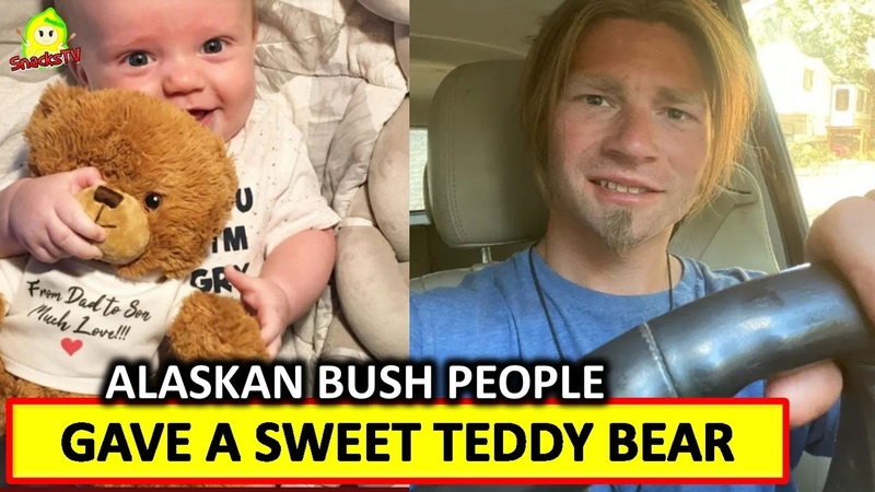 Alaskan Bush People Bear Brown Gave A Sweet Teddy Bear To His Son River Anthony The First Time Met