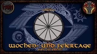 Wochen  und Feiertage der Germanen --- Germanische Mythologie #77