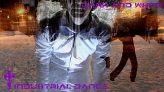 Dance by Hardy - Dark and White (Industrial Dance)