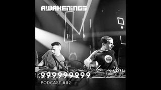 999999999 - Awakenings Podcast #82 (29th October 2020)