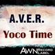 A.V.E.R. - Yoco Time