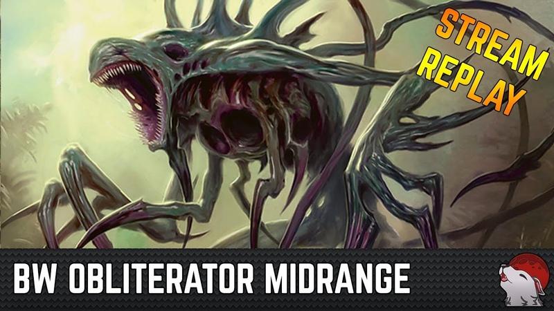 [Modern] BW Obliterator Midrange