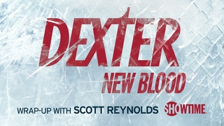 Dexter: New Blood Wrap-Up Podcast Episode 4   Inside The Making of Dexter   SHOWTIME