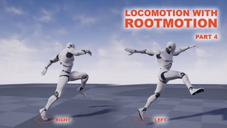 Unreal Locomotion with Rootmotion - Part 4 [Jumping with Left/Right Foot]