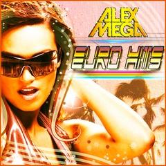 DJ Alex Mega - Euro Hits - 2020