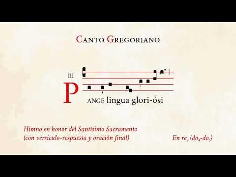 Pange lingua oración incl Himno en honor del Santísimo Sacramento Canto Gregoriano