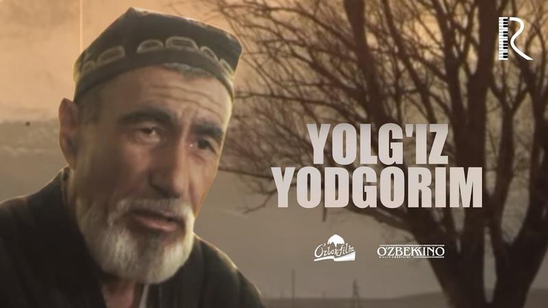 Yolg'iz yodgorim (o'zbek film) | Ёлгиз ёдгорим (узбекфильм) 1998