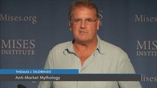 Anti-Market Mythology   Thomas J. DiLorenzo