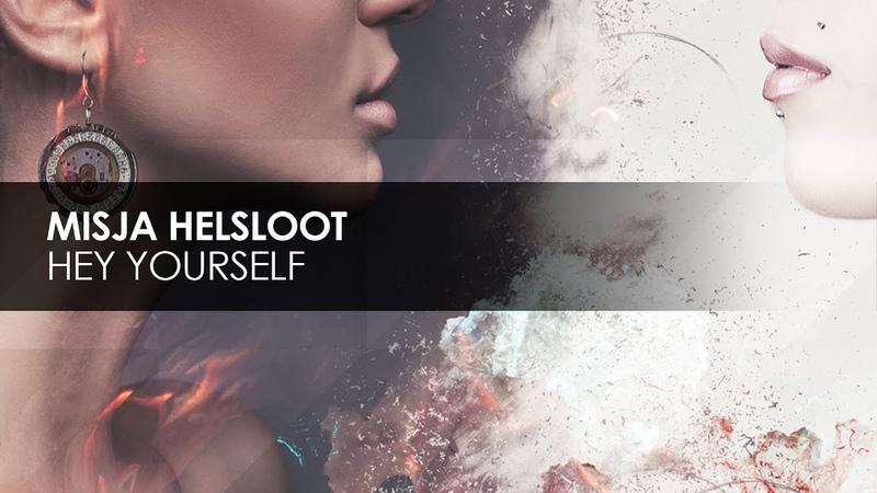 Misja Helsloot Hey Yourself